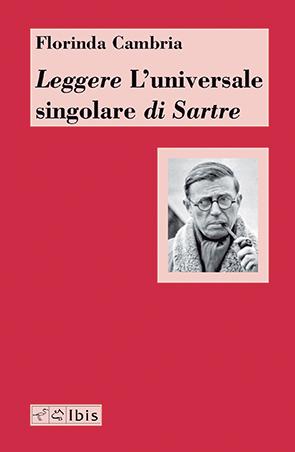 Leggere L'universale singolare di Sartre