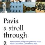 Pavia a stroll through a scientific cityPavia scientific book guide